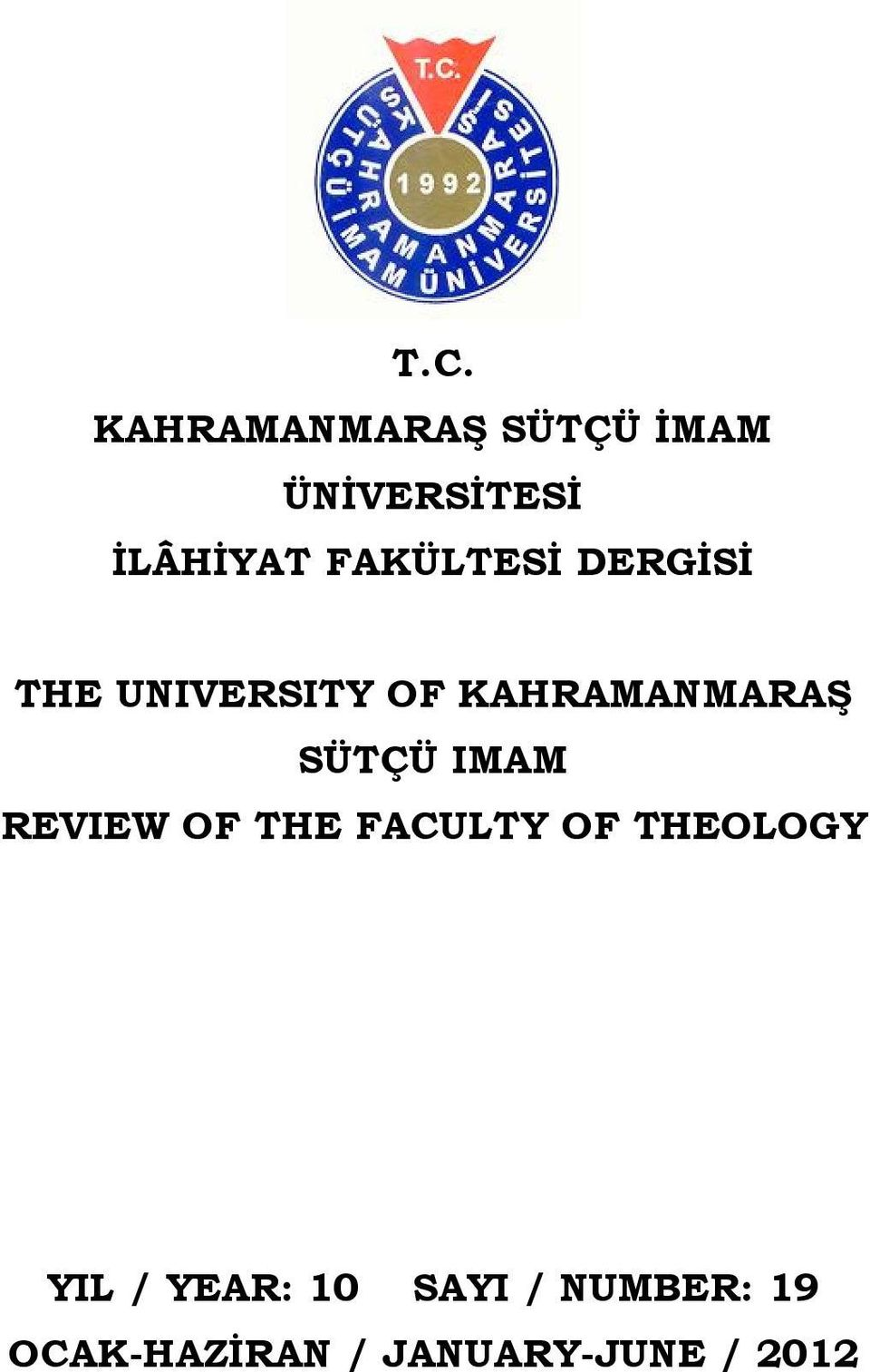 SÜTÇÜ IMAM REVIEW OF THE FACULTY OF THEOLOGY YIL /