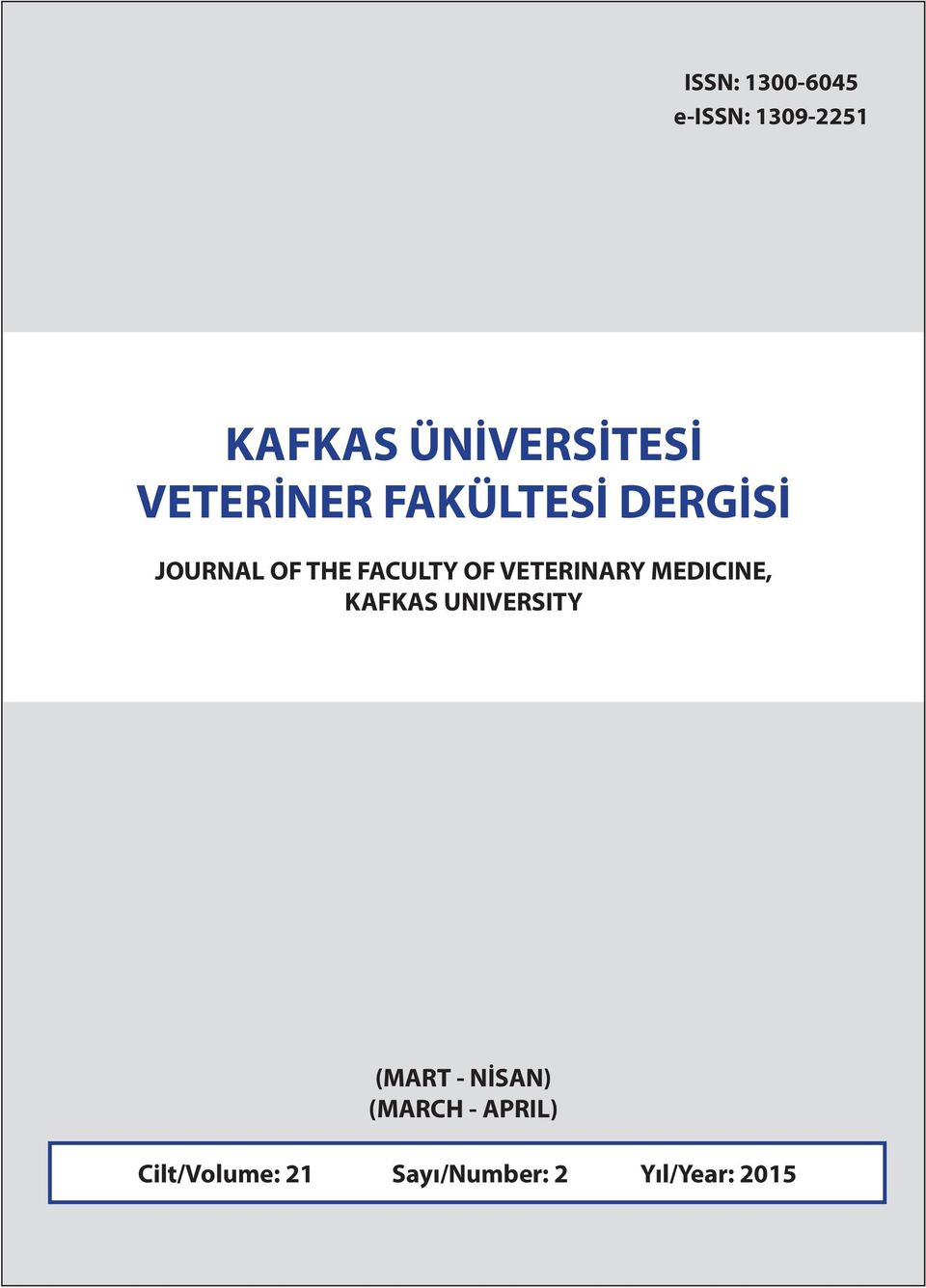 VETERINARY MEDICINE, KAFKAS UNIVERSITY (MART - NİSAN)