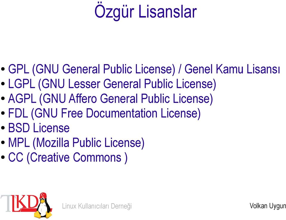 Affero General Public License) FDL (GNU Free Documentation