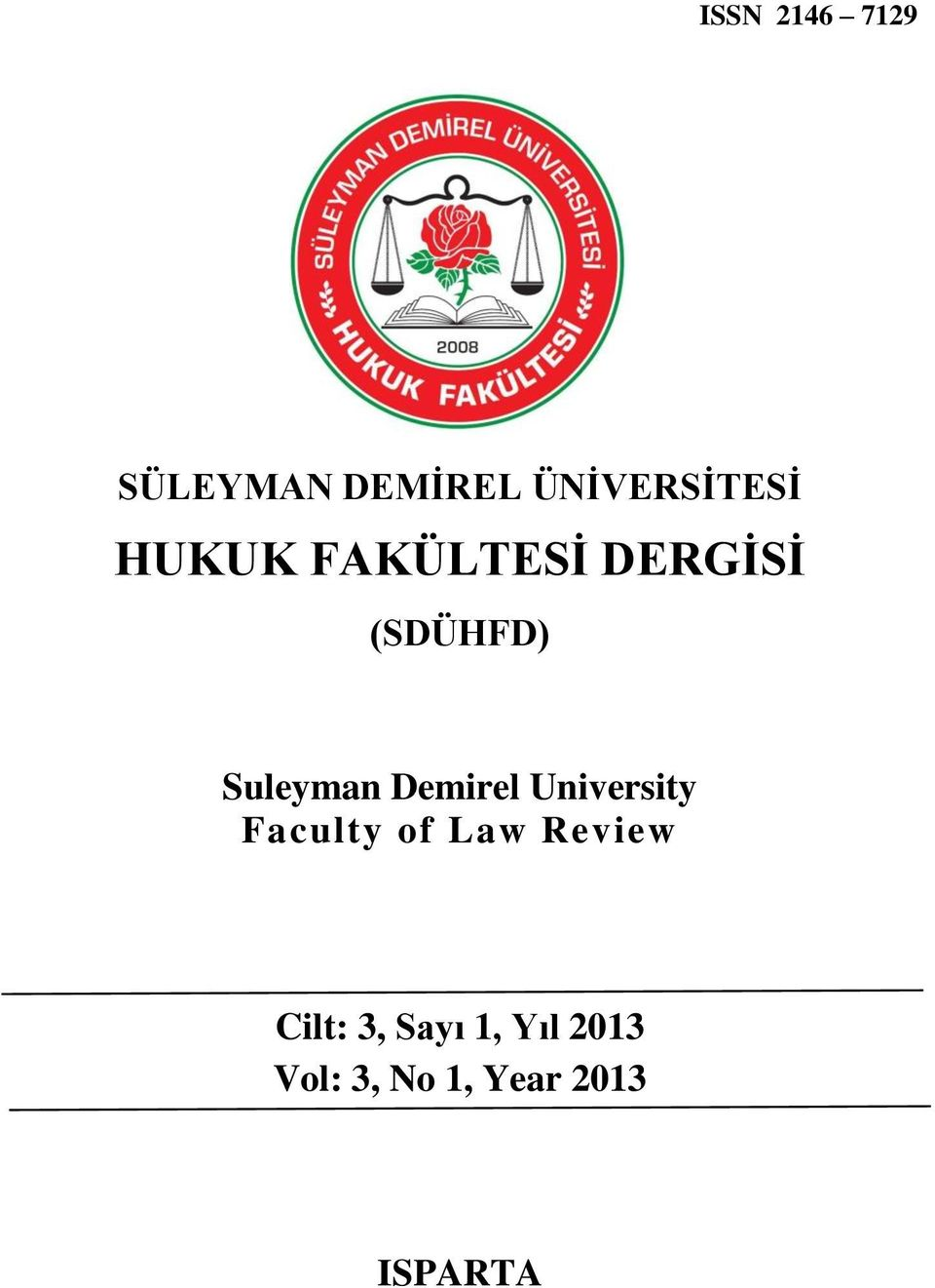 Demirel University Faculty of Law Review Cilt: