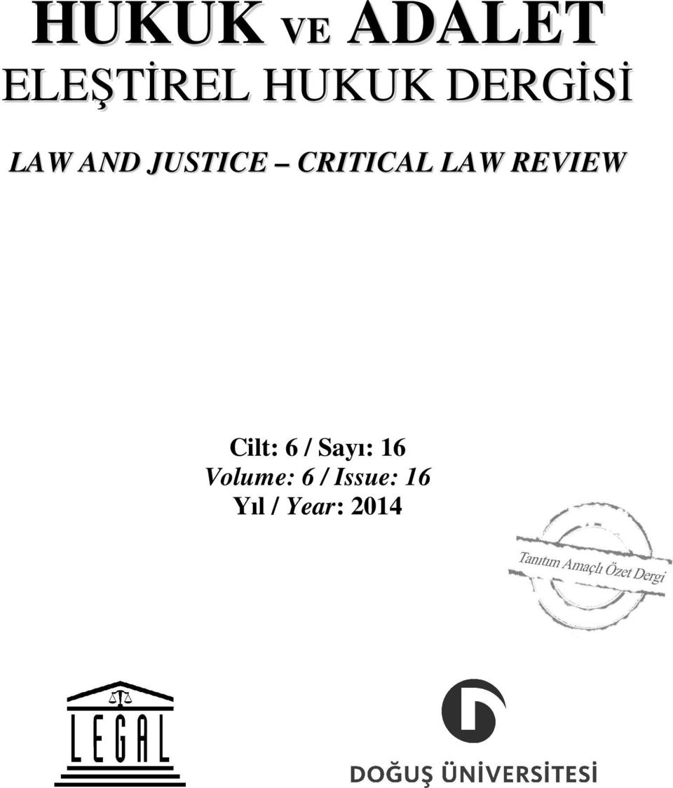 LAW REVIEW Cilt: 6 / Sayı: 16
