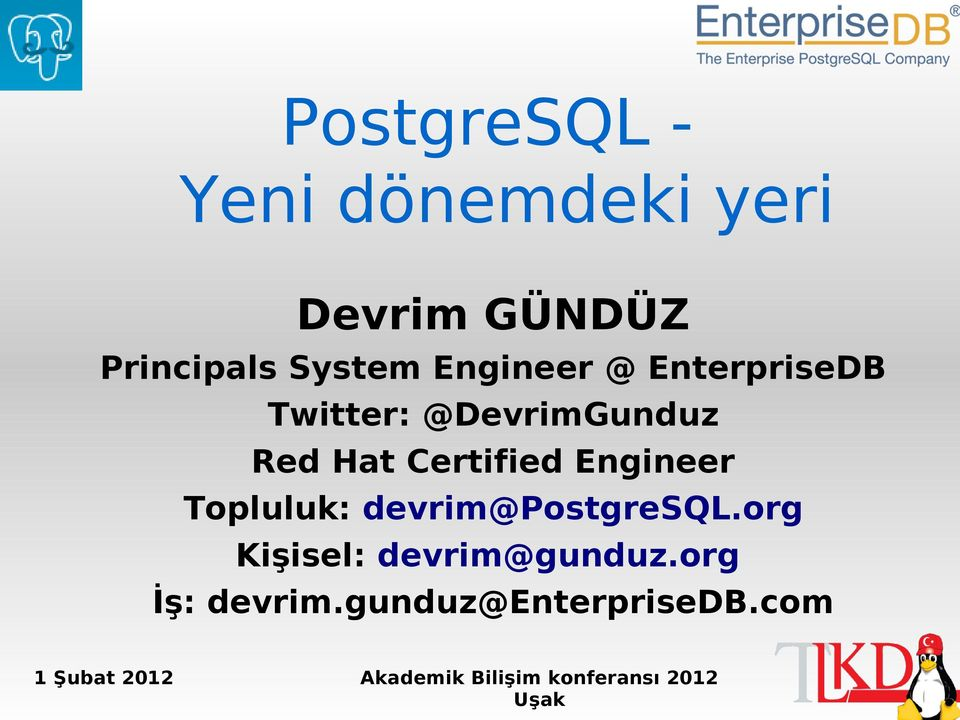 Hat Certified Engineer Topluluk: devrim@postgresql.