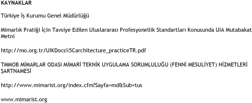 tr/uikdocs%5carchitecture_practicetr.