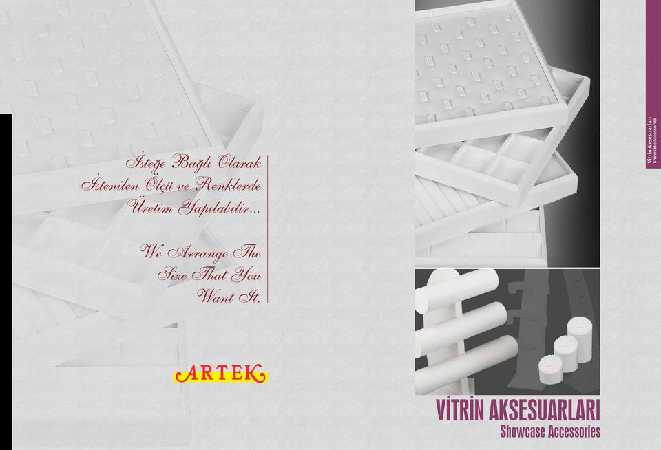 .. Vitrin Aksesuarları Showcase Accessories We
