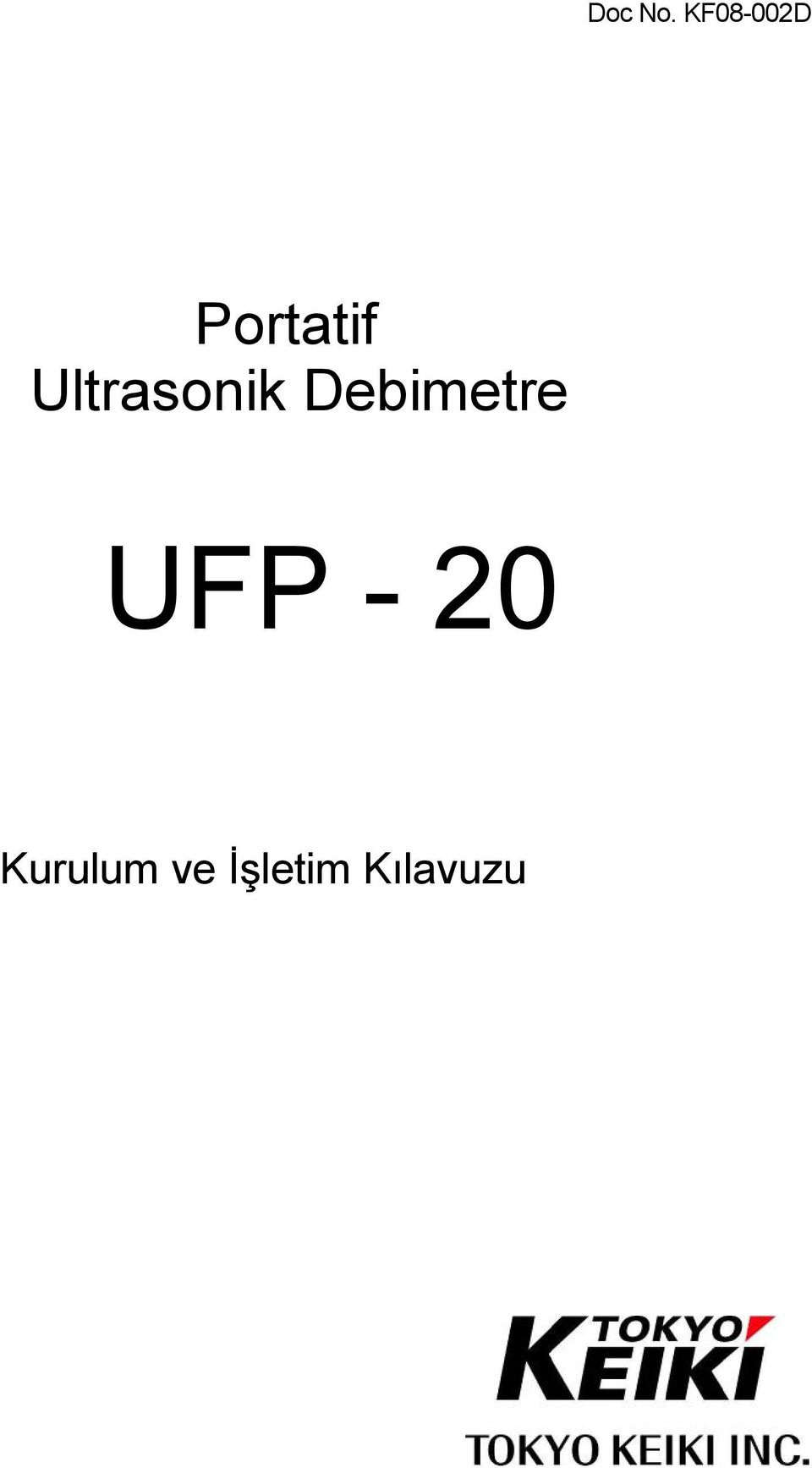 Ultrasonik Debimetre