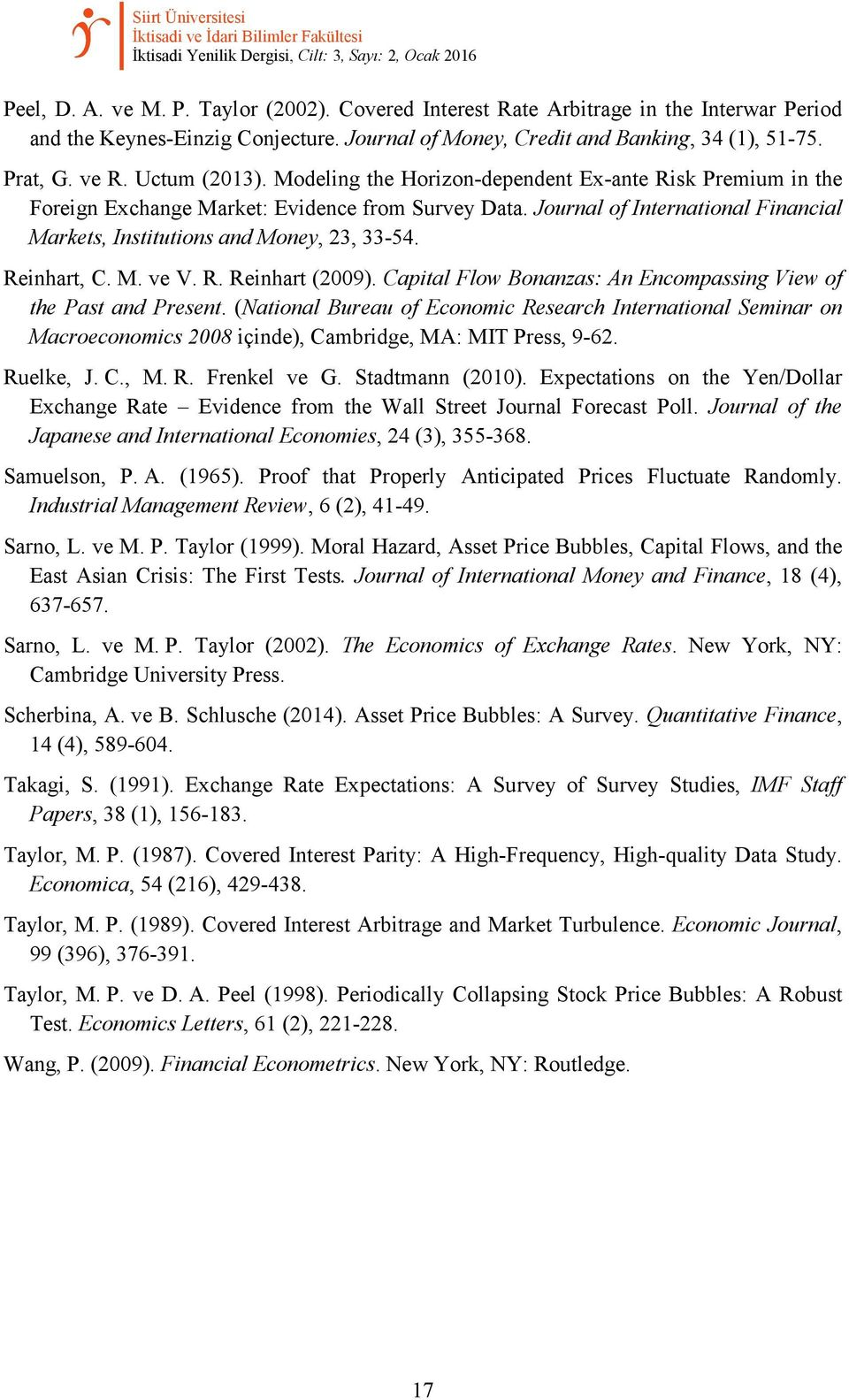 Modeling the Horizon-dependent Ex-ante Risk Premium in the Foreign Exchange Market: Evidence from Survey Data. Journal of International Financial Markets, Institutions and Money, 23, 33-54.