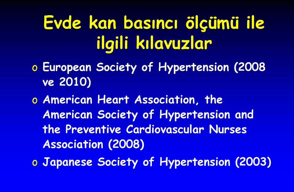 American Society of Hypertension and the Preventive