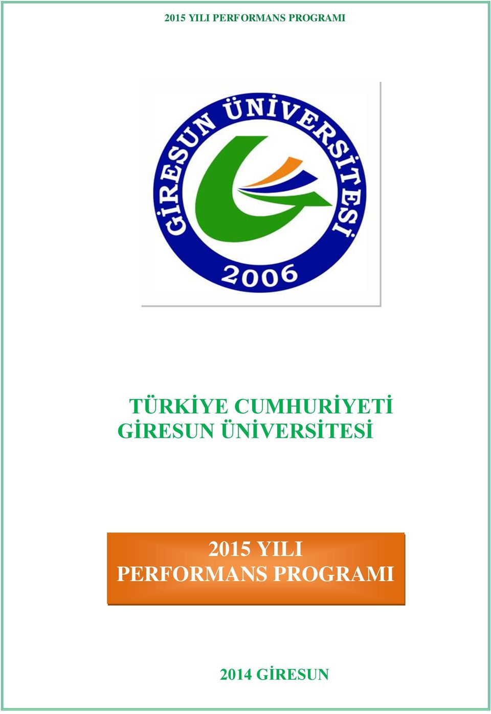 2015 YILI PERFORMANS