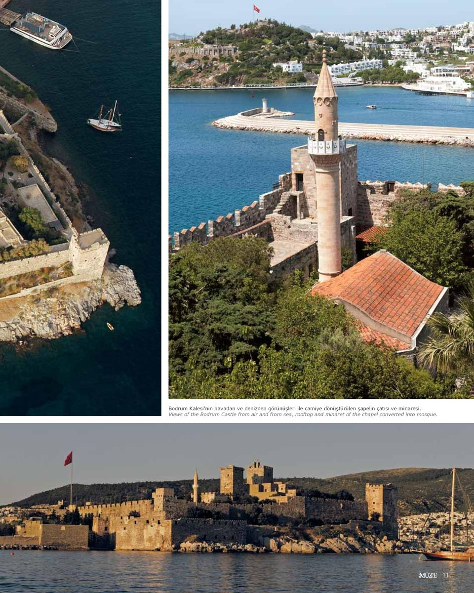 Views of the Bodrum Castle from air and from sea,