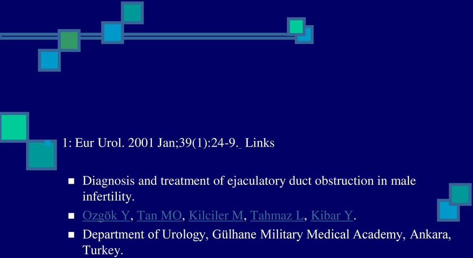 obstruction in male infertility.
