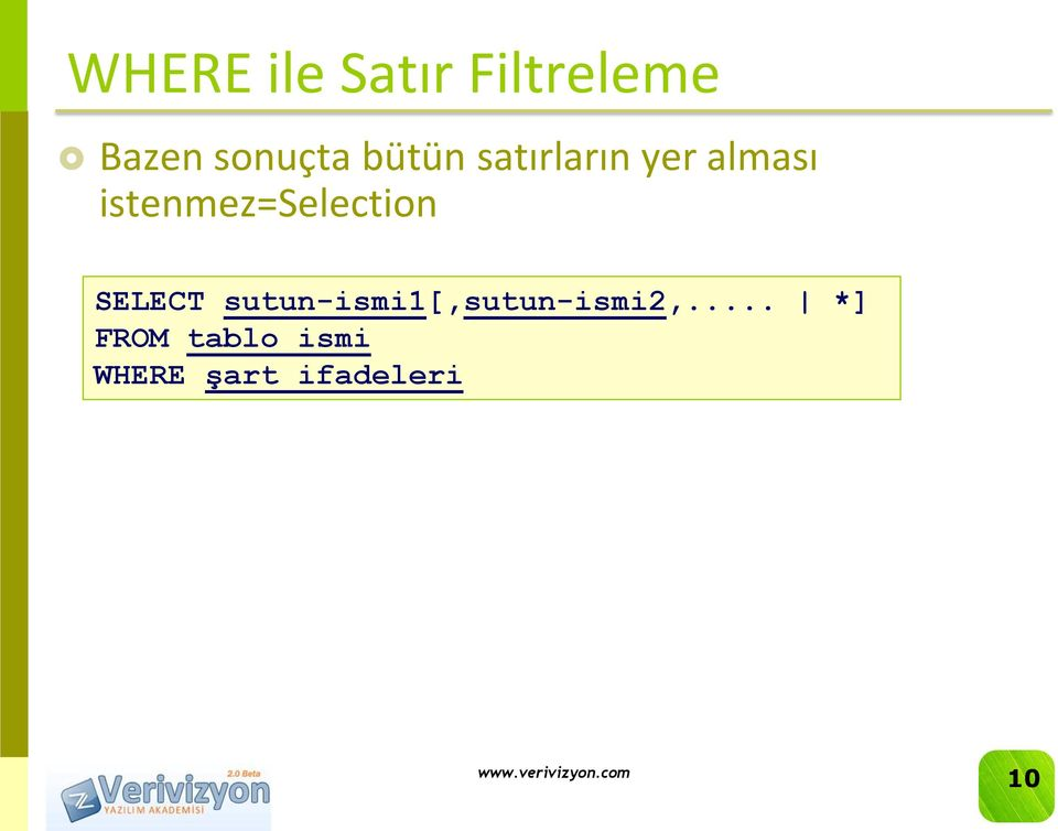 istenmez=selection SELECT
