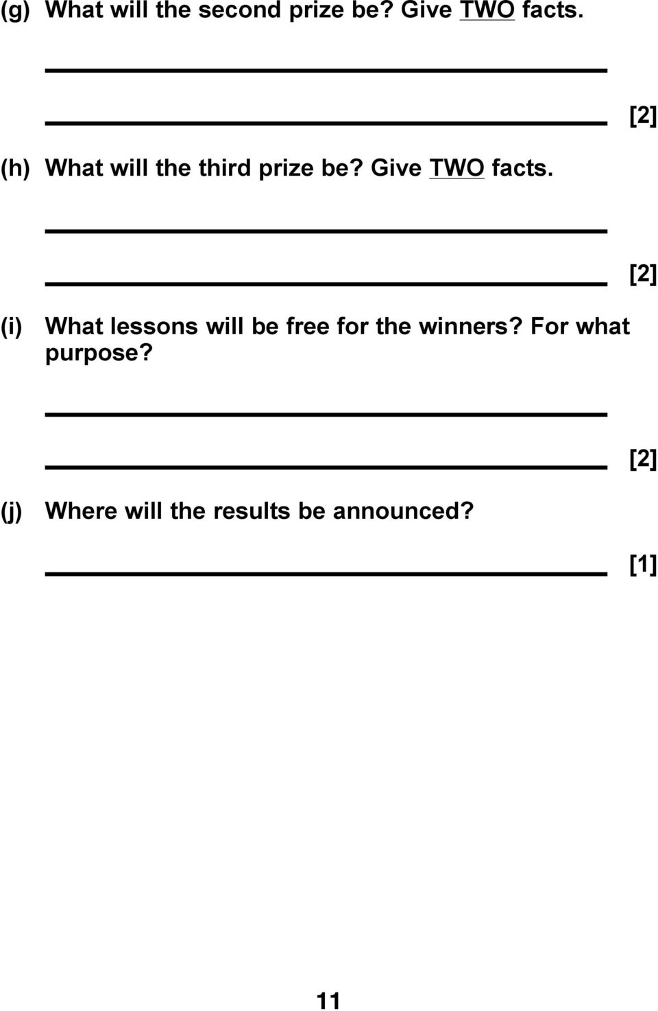 (i) What lessons will be free for the winners?