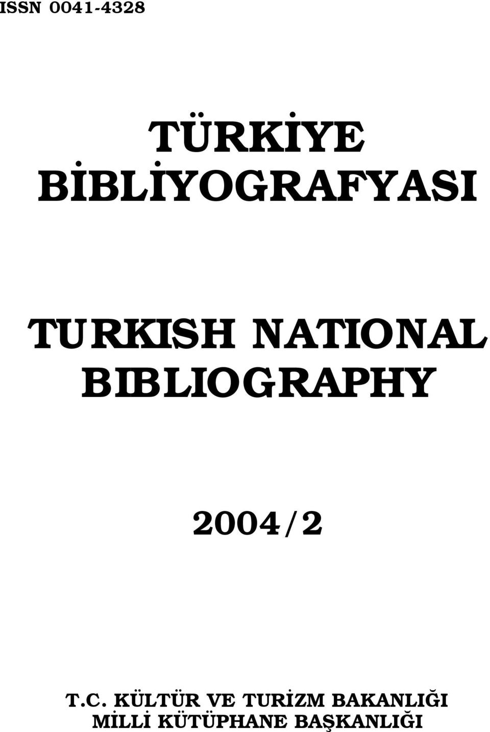 BIBLIOGRAPHY 2004/2 T.C.