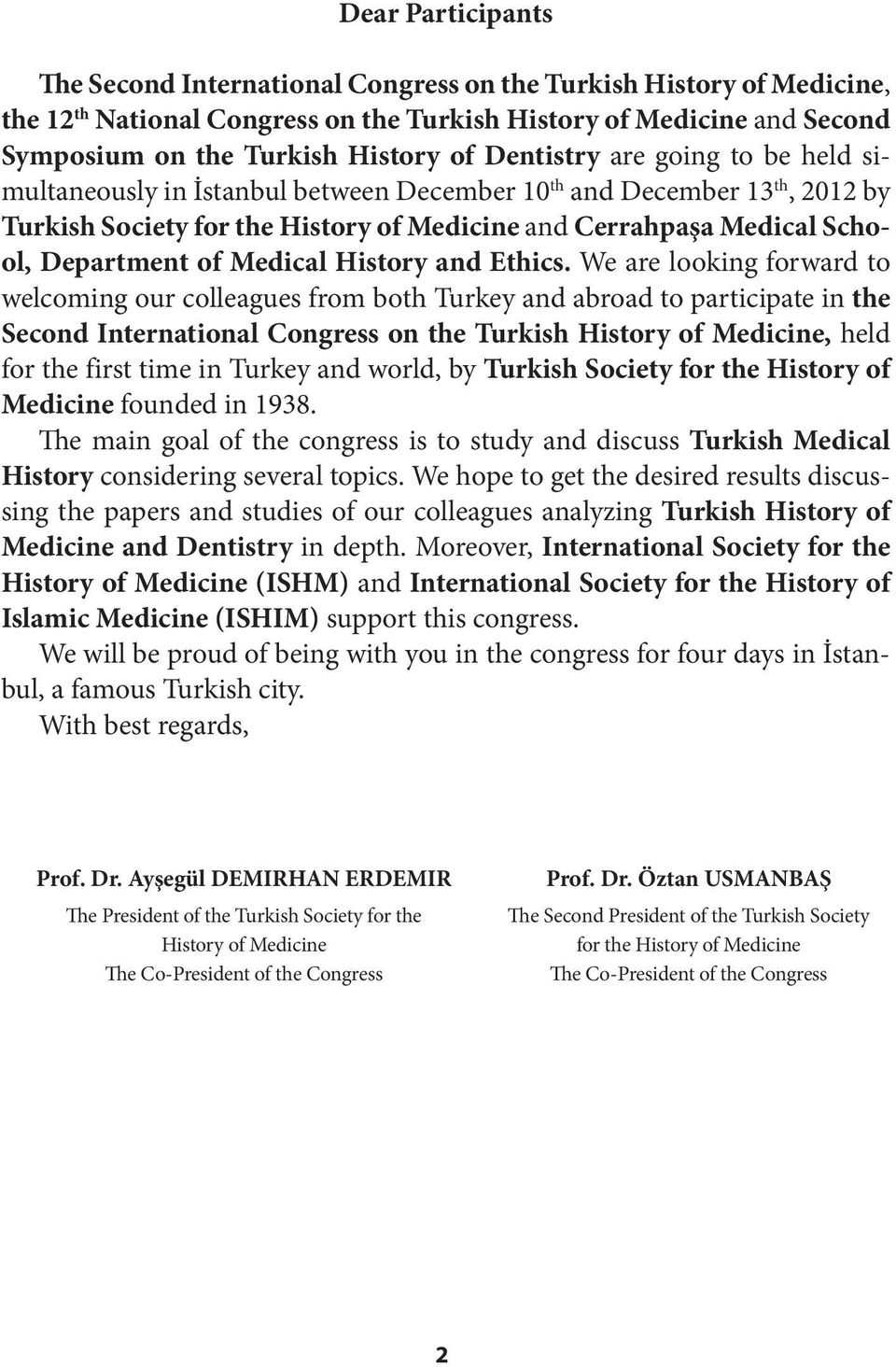 Medical History and Ethics.