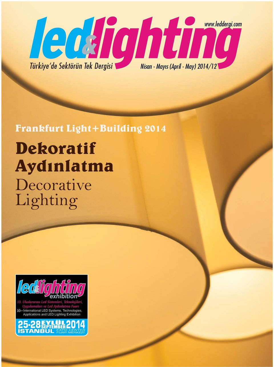 Frankfurt Light+Building 2014 Dekoratif Aydınlatma Decorative Lighting