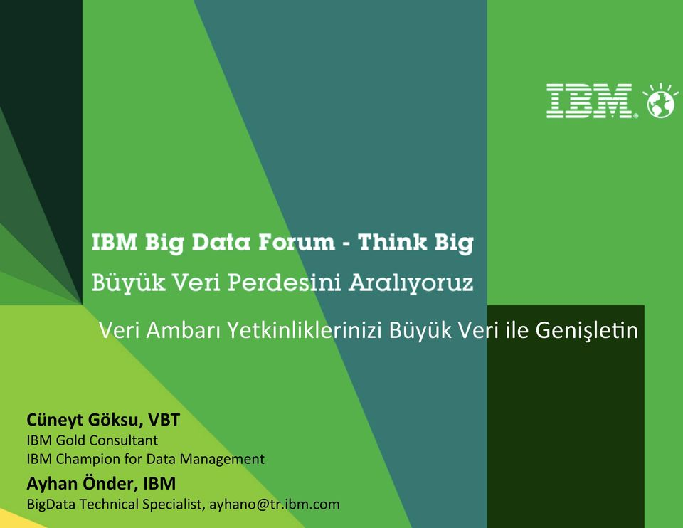 IBM Champion for Data Management Ayhan Önder,