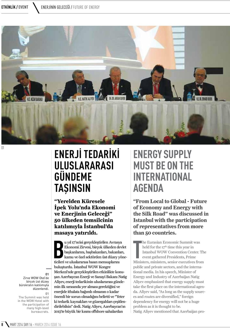Energy Supply Must Be On the International Agenda From Local to Global - Future of Economy and Energy with the Silk Road was discussed in Istanbul with the participation of representatives from more