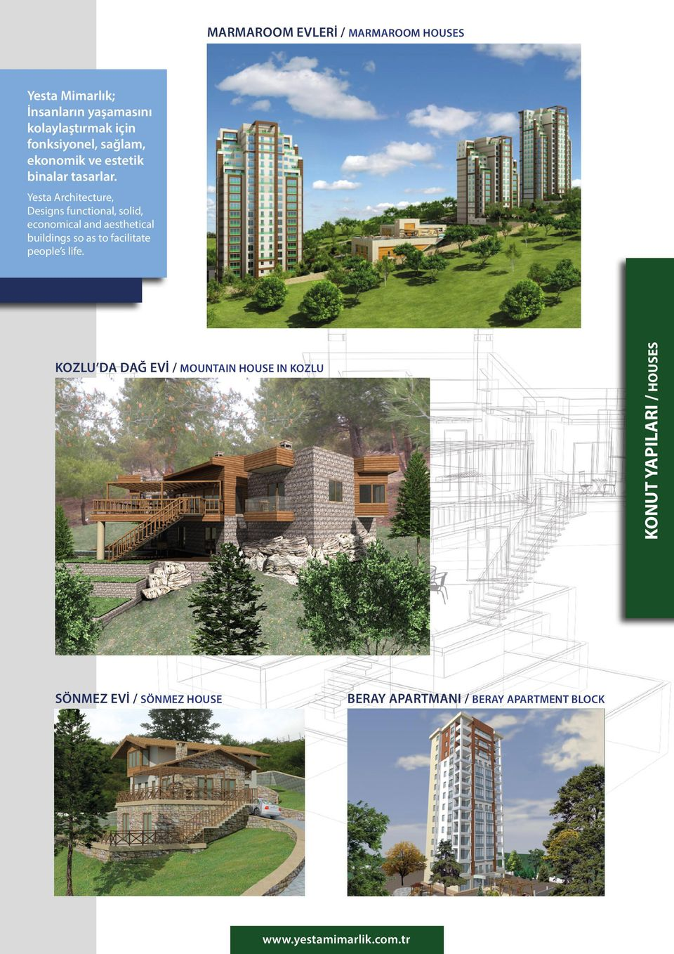 Yesta Architecture, Designs functional, solid, economical and aesthetical buildings so as to