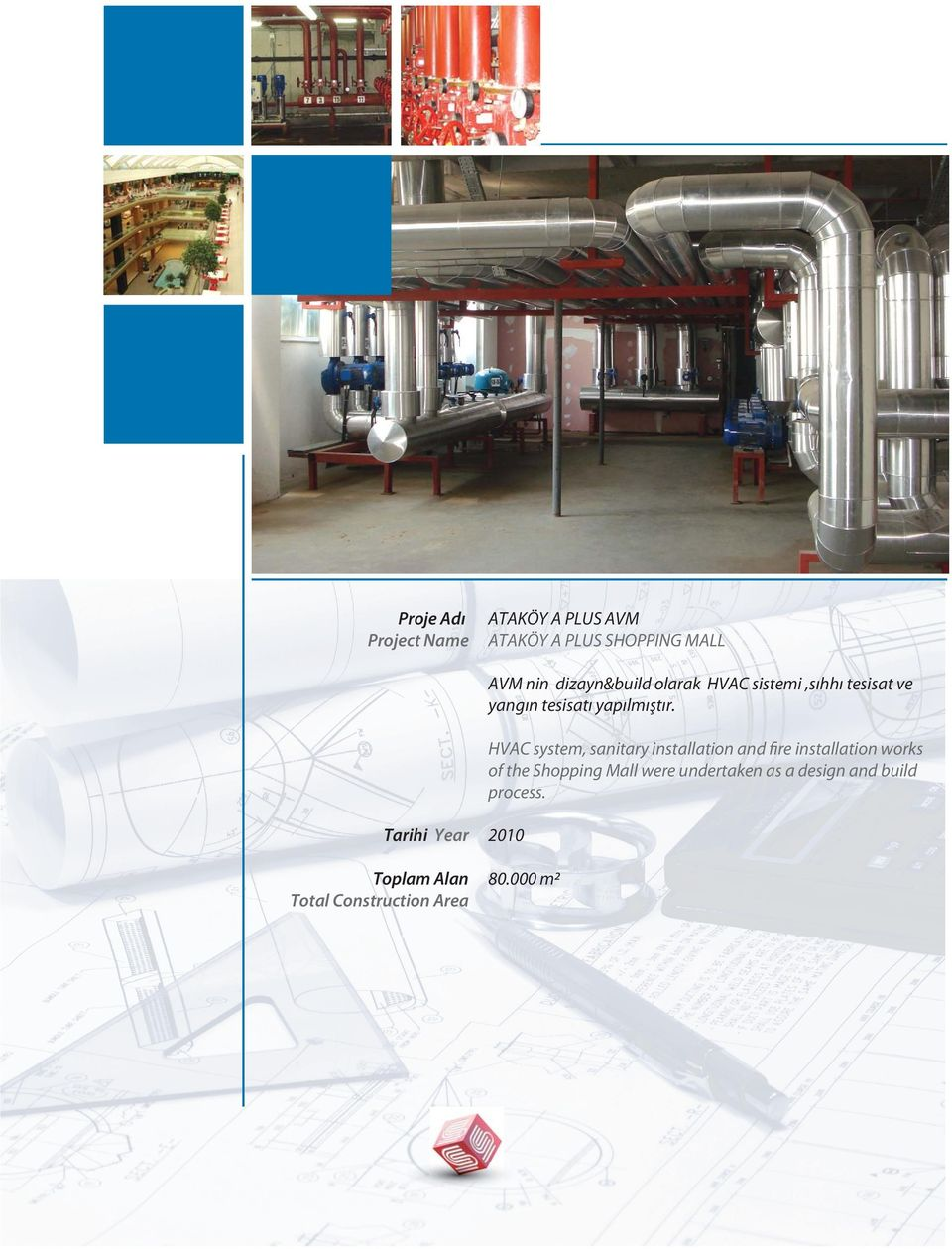 HVAC system, sanitary installation and fire installation works of the
