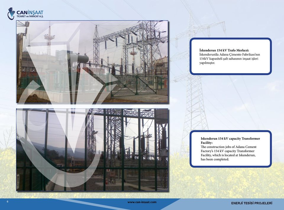 Iskenderun 154 kv capacity Transformer Facility: The construction jobs of Adana Cement