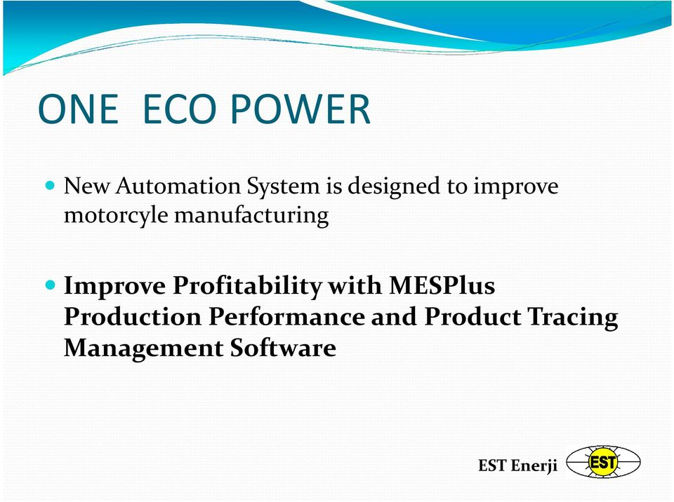 Improve Profitability with MESPlus
