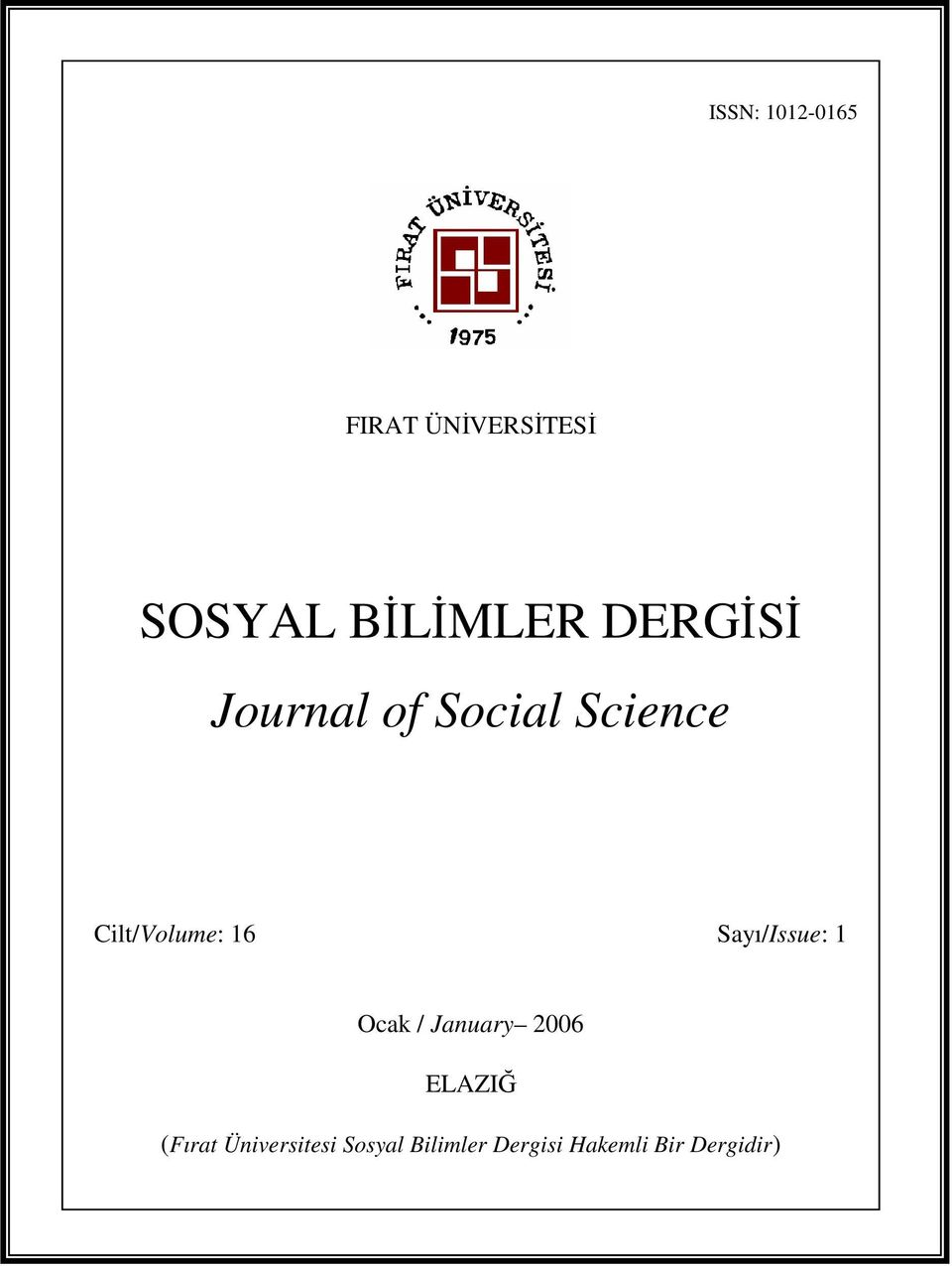 of Social Science Cilt/Volume: 16 Sayı/Issue: 1