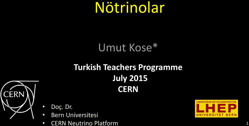 July 2015 CERN Doç. Dr.
