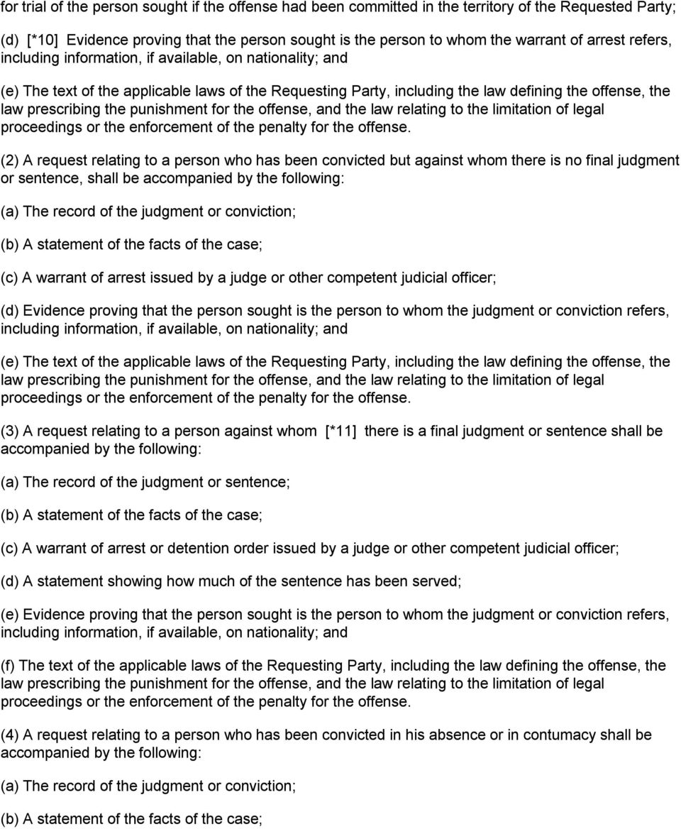 punishment for the offense, and the law relating to the limitation of legal proceedings or the enforcement of the penalty for the offense.