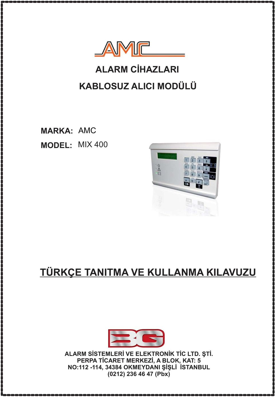ELEKTRONİK TİC LTD. ŞTİ.
