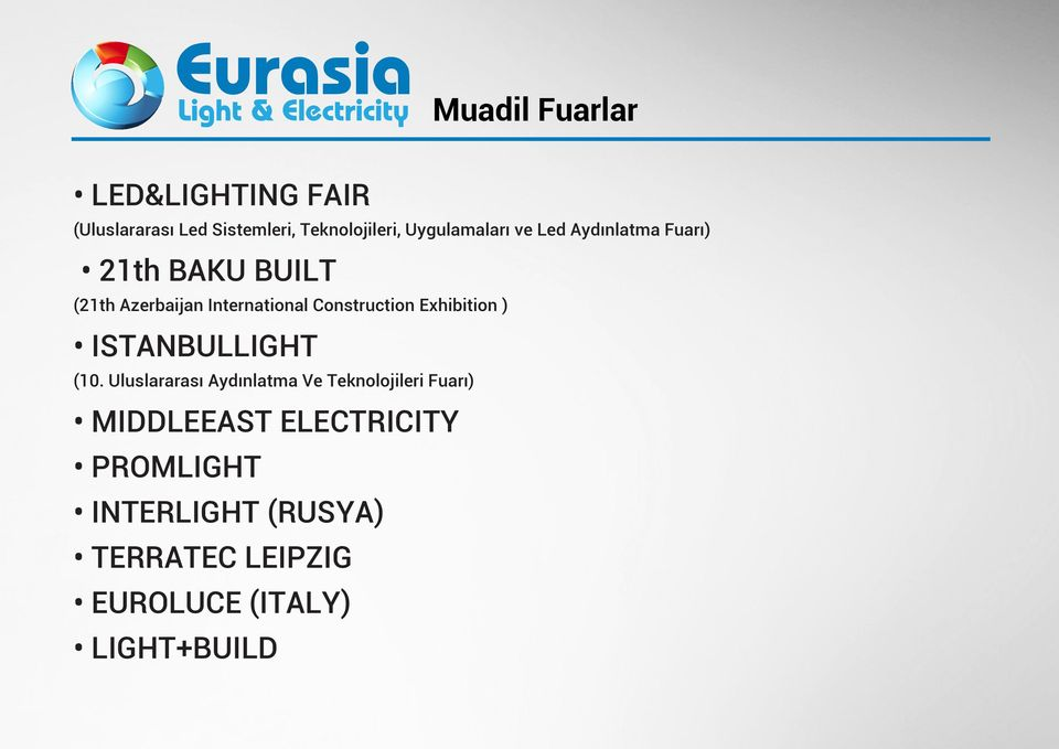 Construction Exhibition ) ISTANBULLIGHT (10.
