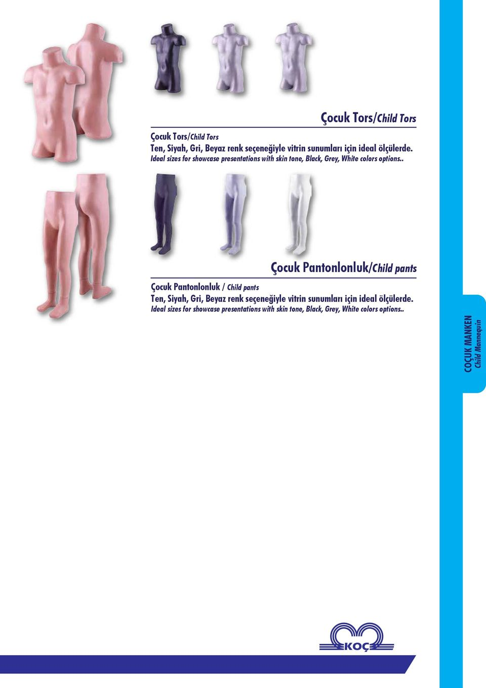 . Çocuk Pantonlonluk/Child pants Çocuk Pantonlonluk / Child pants Ideal sizes