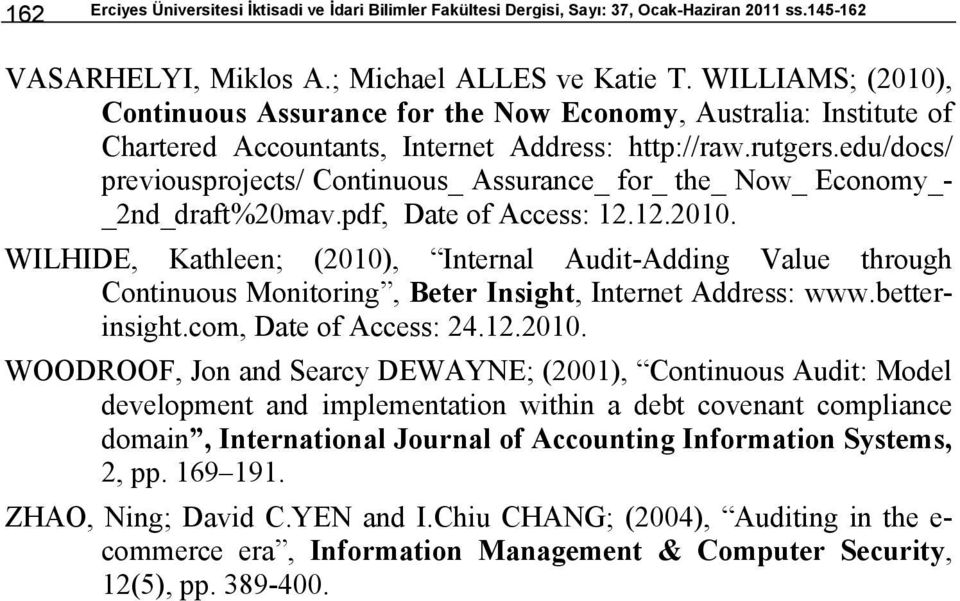 edu/docs/ previousprojects/ Continuous_ Assurance_ for_ the_ Now_ Economy_- _2nd_draft%20mav.pdf, Date of Access: 12.12.2010.
