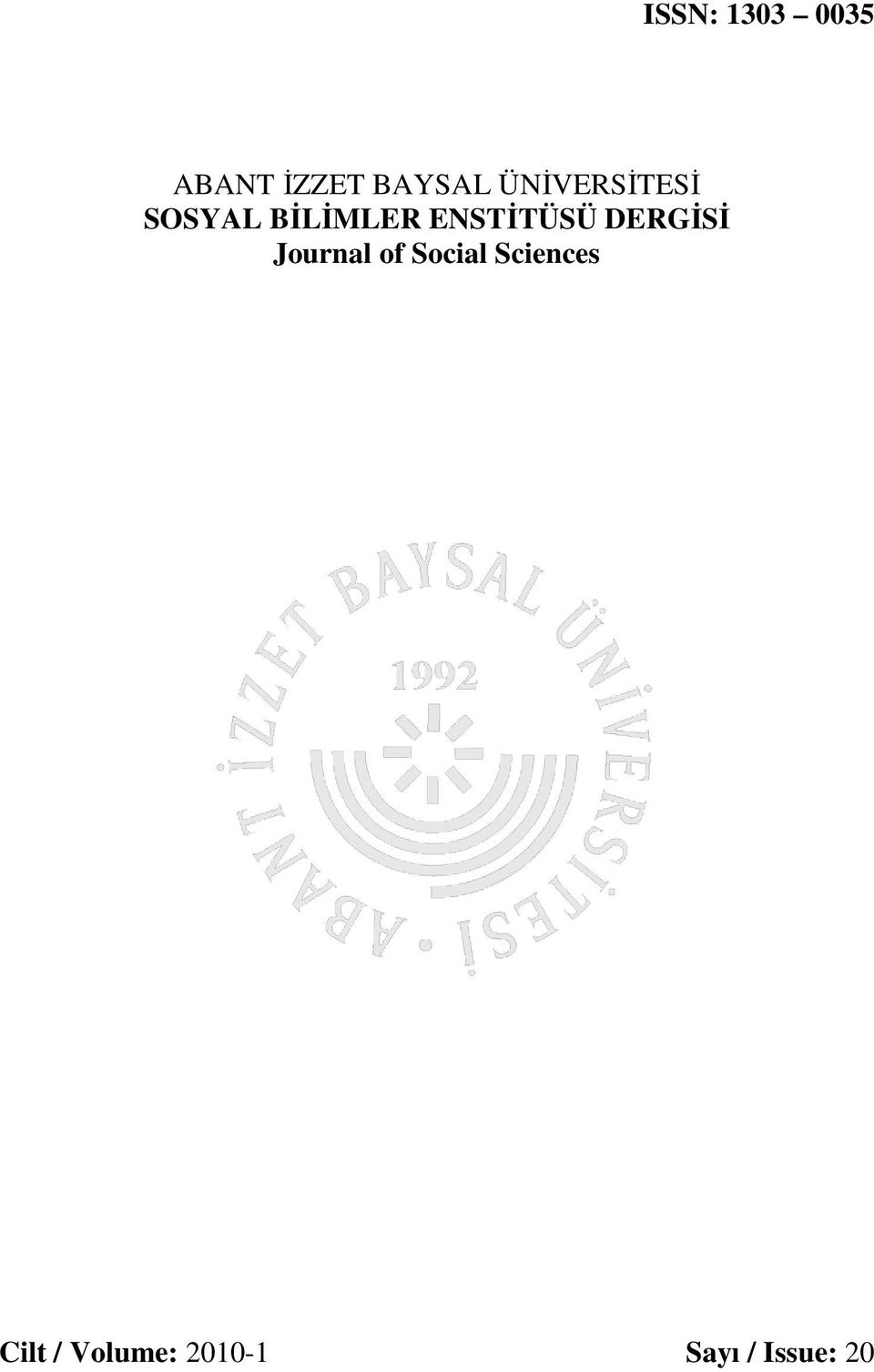 ENSTİTÜSÜ DERGİSİ Journal of Social