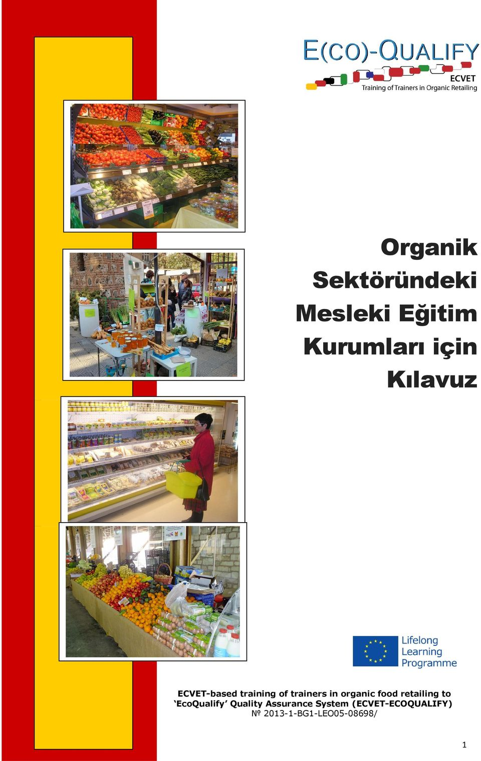 organic food retailing to EcoQualify Quality