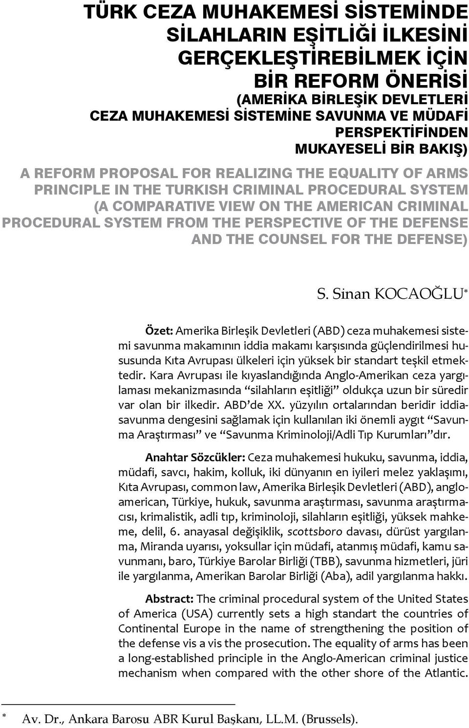 Perspective of the Defense and the Counsel for the Defense) S.