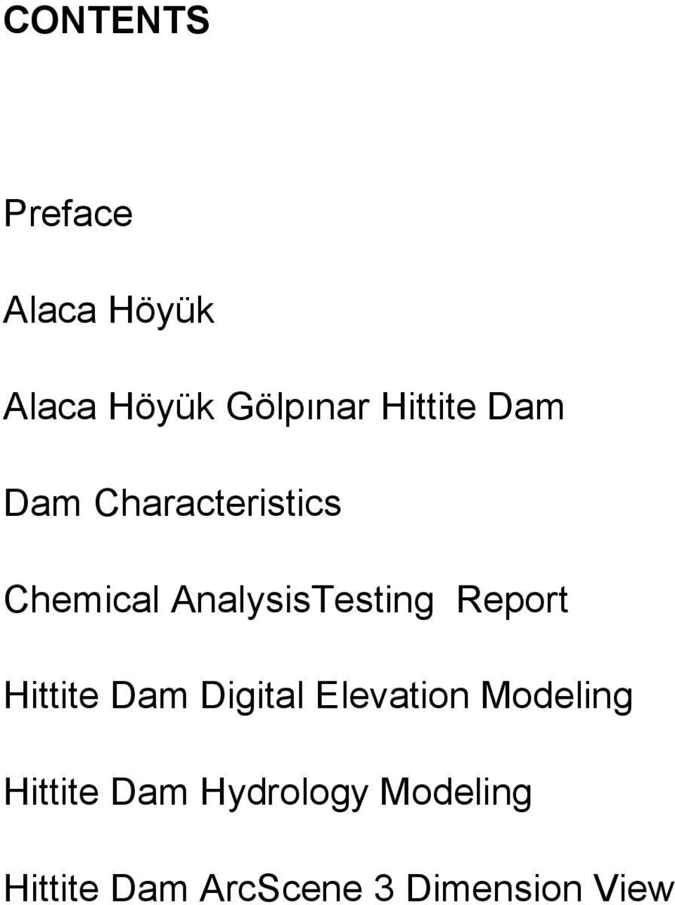 AnalysisTesting Report Hittite Dam Digital Elevation