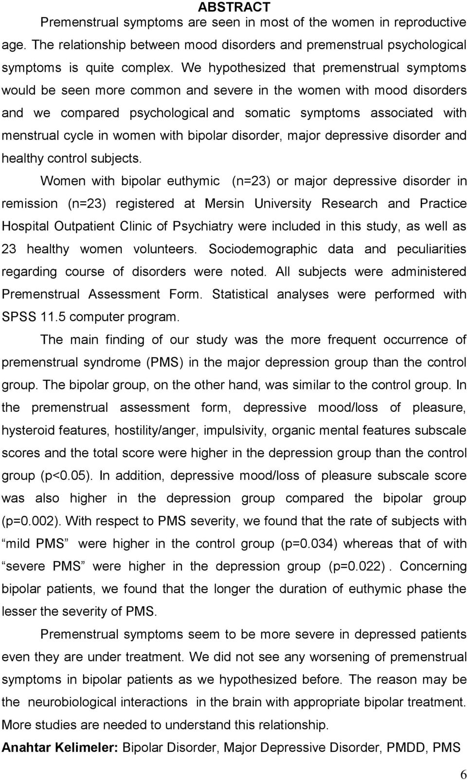 women with bipolar disorder, major depressive disorder and healthy control subjects.