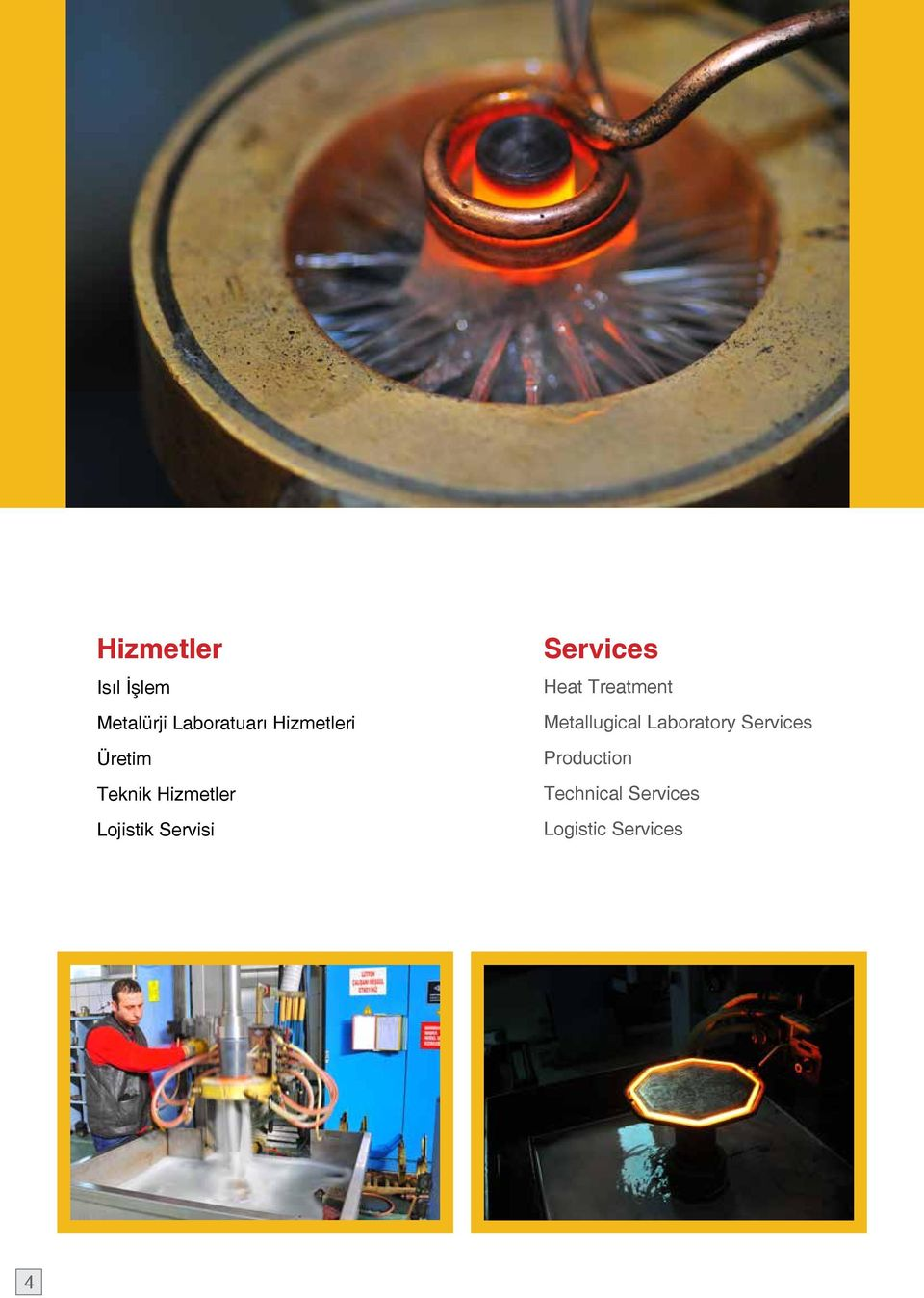 Servisi Services Heat Treatment Metallugical