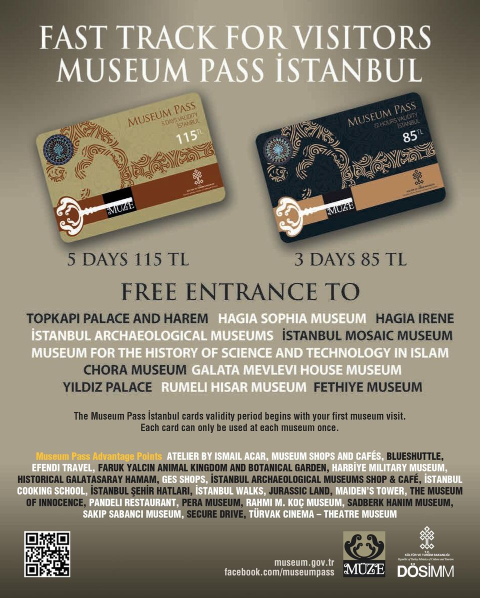 MILITARY MUSEUM, HISTORICAL GALATASARAY HAMAM, GES SHOPS, İSTANBUL ARCHAEOLOGICAL MUSEUMS SHOP & CAFÉ, İSTANBUL COOKING SCHOOL, İSTANBUL ŞEHİR HATLARI, İSTANBUL