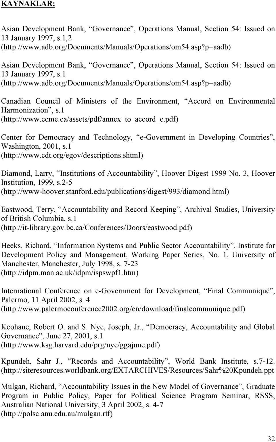 p=aadb) Canadian Council of Ministers of the Environment, Accord on Environmental Harmonization, s.1 (http://www.ccme.ca/assets/pdf/annex_to_accord_e.