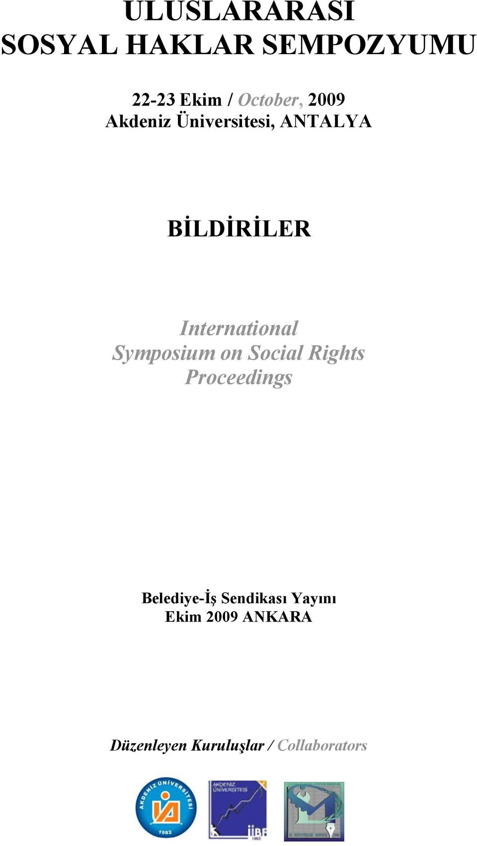 Symposium on Social Rights Proceedings Belediye-İş Sendikası