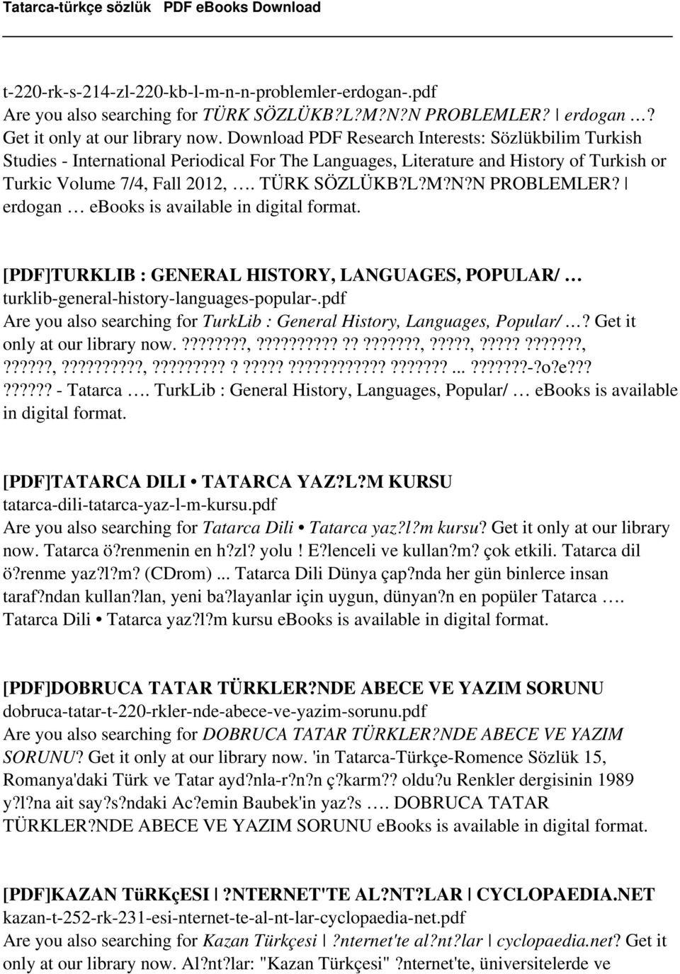 N PROBLEMLER? erdogan ebooks is [PDF]TURKLIB : GENERAL HISTORY, LANGUAGES, POPULAR/ turklib-general-history-languages-popular-.