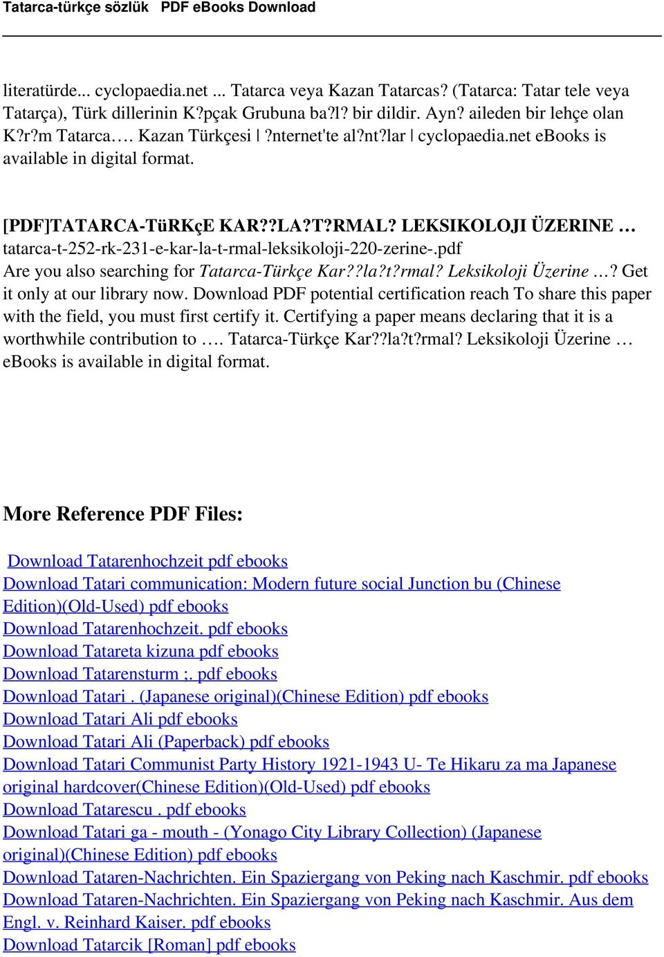 pdf Are you also searching for Tatarca-Türkçe Kar??la?t?rmal? Leksikoloji Üzerine? Get it only at our library now.