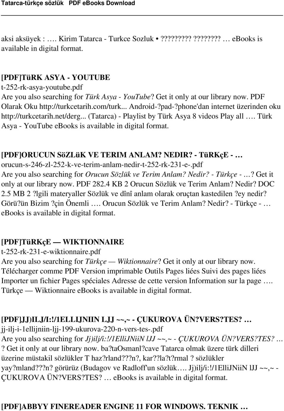 .. (Tatarca) - Playlist by Türk Asya 8 videos Play all. Türk Asya - YouTube ebooks is [PDF]ORUCUN SöZLüK VE TERIM ANLAM? NEDIR? - TüRKçE - orucun-s-246-zl-252-k-ve-terim-anlam-nedir-t-252-rk-231-e-.