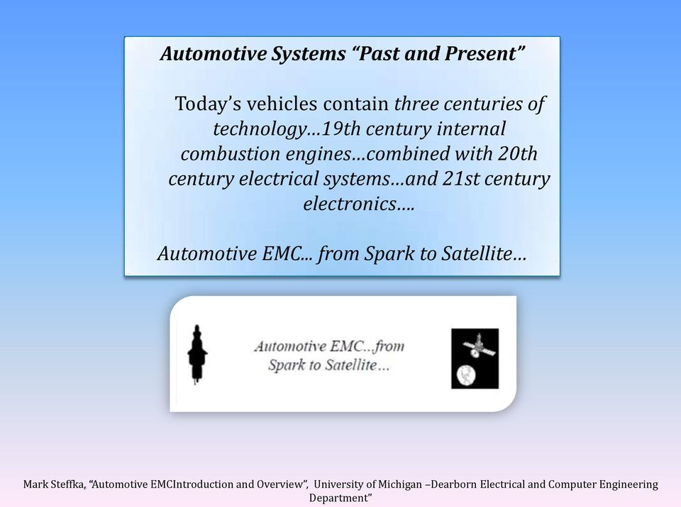 engines combined with 20th century electrical systems and 21st