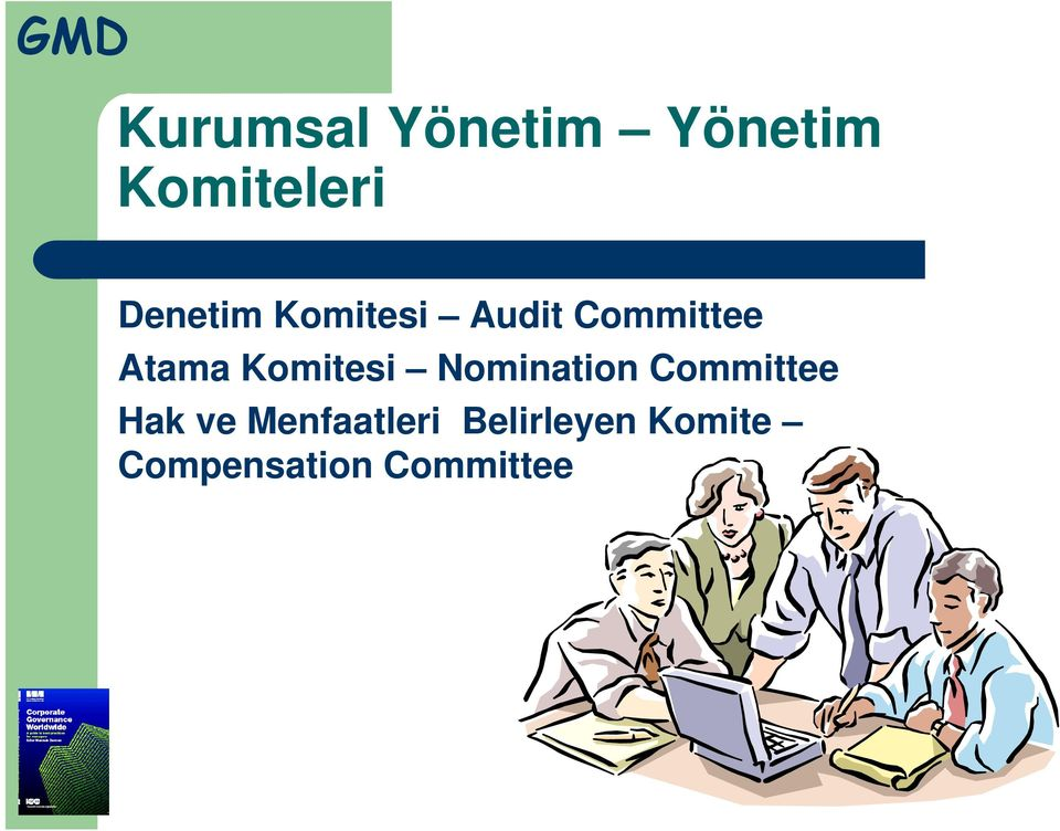 Komitesi Nomination Committee Hak ve