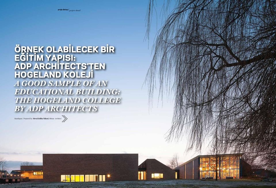 Good Sample of An Educational Building: The Hogeland College by ADP