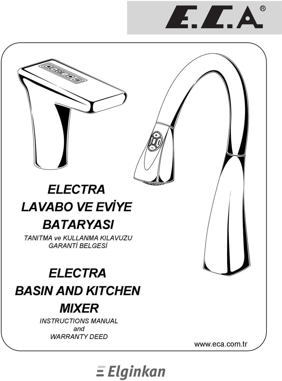 BELGESİ ELECTRA BASIN AND KITCHEN MIXER