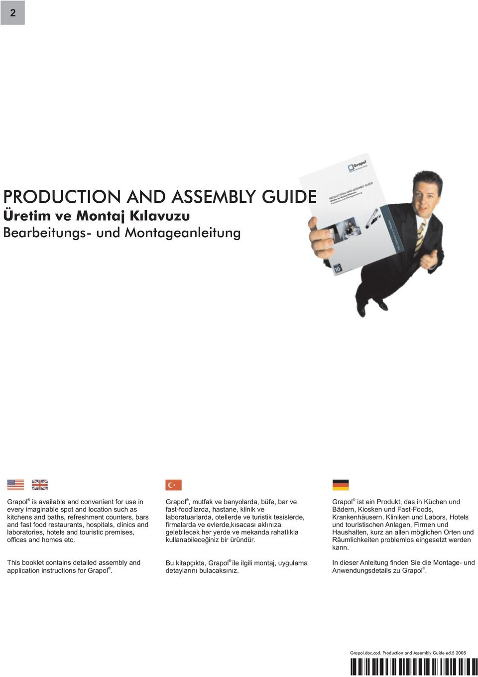 This booklet contains detailed assembly and application instructions for Grapol.