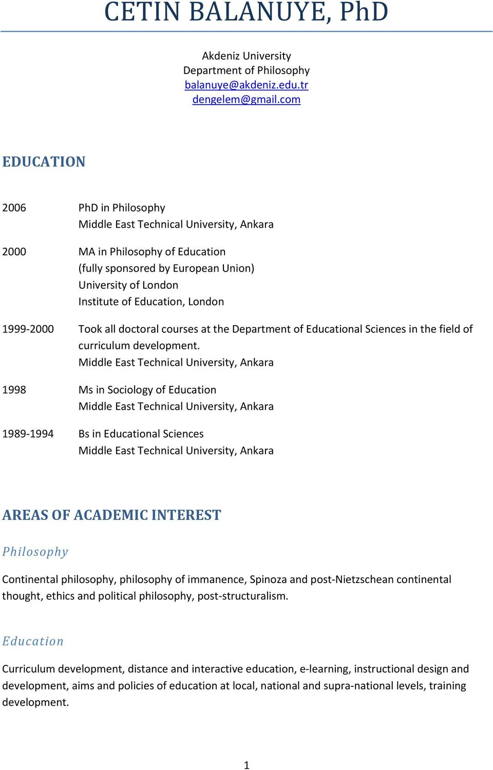 the Department of Educational Sciences in the field of curriculum development.